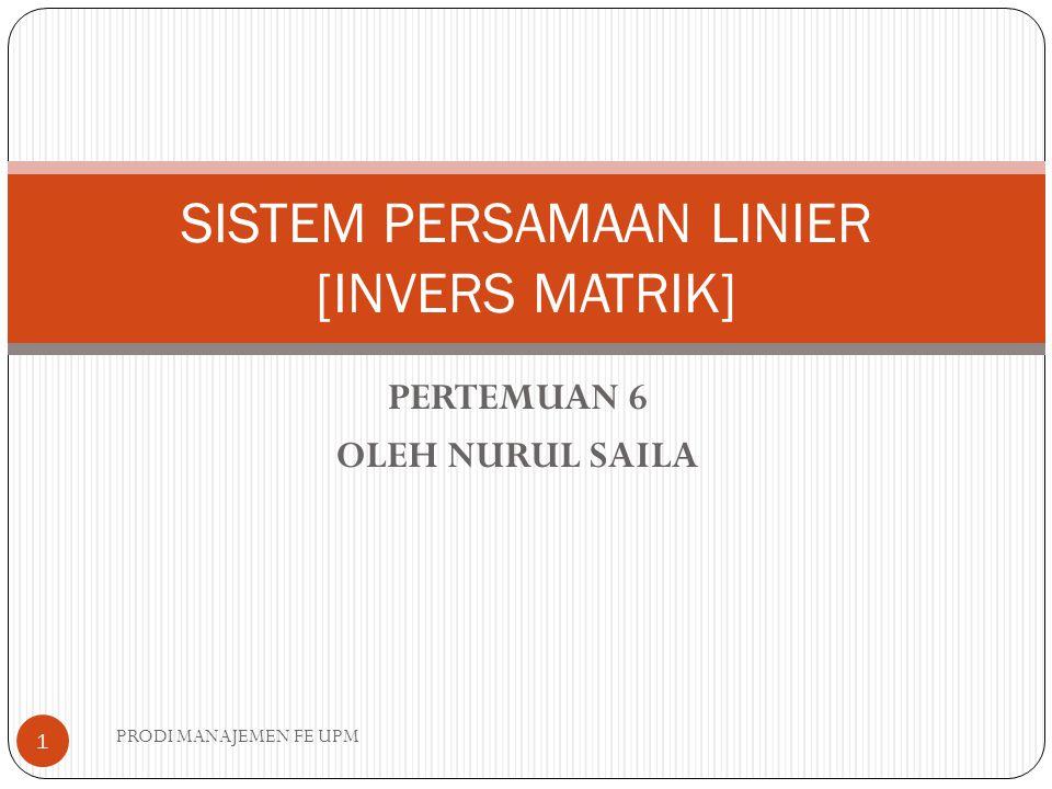 SISTEM PERSAMAAN LINIER [INVERS MATRIK]